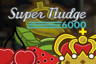 Super Nudge 6000 NetEnt Spielautomat