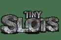 Tiny Slots Erfahrungen