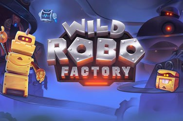 Wild Robo Factory Yggdrasil Gaming Spielautomat